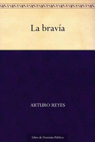 La bravía (Spanish Edition)