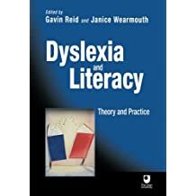 Dyslexia and Literacy: Theory and Practice (Open University Set Book)