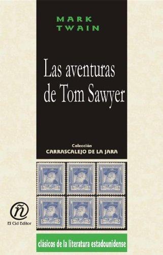 Las aventuras de Tom Sawyer (Coleccion Clasicos De La Literatura Estadounidense Carrascalejo De La Jara)
