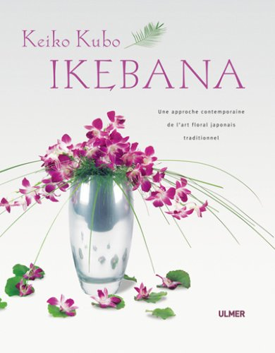Ikebana : Une approche contemporaine de l'art floral japonais traditionnel