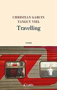 Travelling par Tanguy Viel