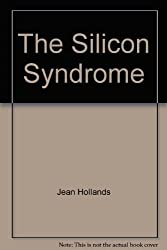 The Silicon Syndrome