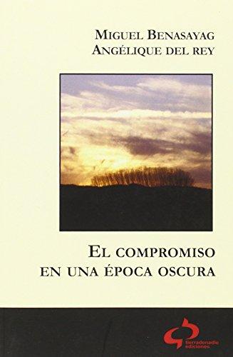 Portada del libro El compromiso en una época oscura (Contratiempos)