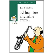 El hombre invisible (Literatura Infantil (6-11 Años) - Sopa De Libros)