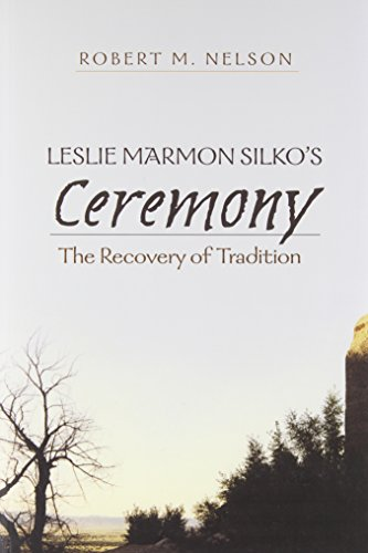Leslie Marmon Silko's «Ceremony»: The Recovery of Tradition