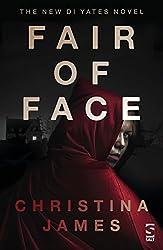 Fair of Face (The DI Yates Series)
