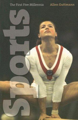 Sports: The First Five Millennia