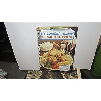 Les carnets de cuisine : n°21 - Porc et charcuterie