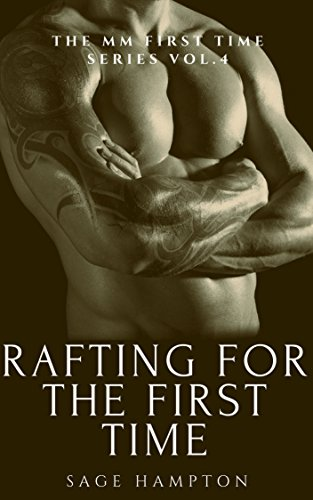 Rafting for the First Time: The MM First Time Series Vol.4 (English Edition)