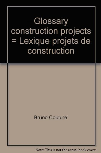 Glossary construction projects = Lexique projets de construction