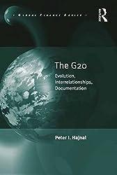 The G20: Evolution, Interrelationships, Documentation (Global Finance)
