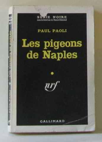 Les pigeons de naples par Paoli