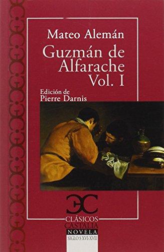Guzmán de Alfarache (I) (CLASICOS CASTALIA. C/C.)