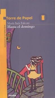 Hasta El Domingo par Maria Ines Falconi