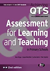 Assessment for Learning and Teaching in Primary Schools (Achieving QTS Series)