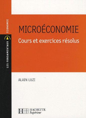 Microéconomie : Cours et exercices résolus