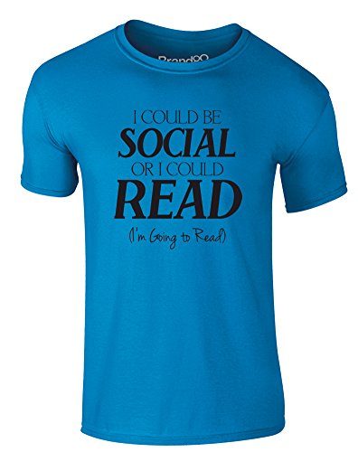 Brand88 - I Could Be Social Or I Could Read, Erwachsene Gedrucktes T-Shirt Azurblau/Schwarz