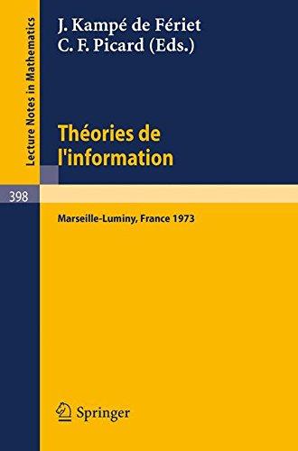 Théories de l'nformation: Actes des Rencontres de Marseilles-Luminy, 5 au 7 Juin 1973