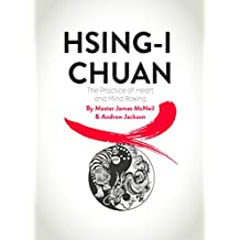 HSING-I CHUAN: The Practice of Heart and Mind Boxing