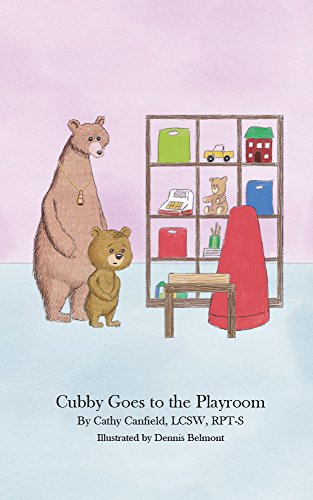 Cubby Goes to the Playroom: A Book About Play Therapy (English Edition)