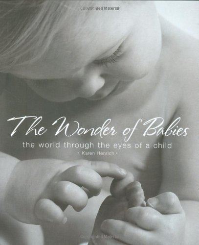The Wonder of Babies: The World Through the Eyes of a Child (A Lucas Rook Mystery)