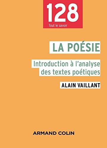 La poésie - 2e éd. - Introduction à l'analyse des textes poétiques