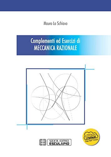 scaricare ebook gratis Complementi ed esercizi di meccanica razionale PDF Epub