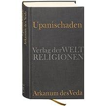 Upanischaden: Arkanum des Veda