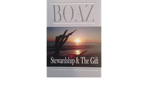 Boaz, Stewardship and the Gift