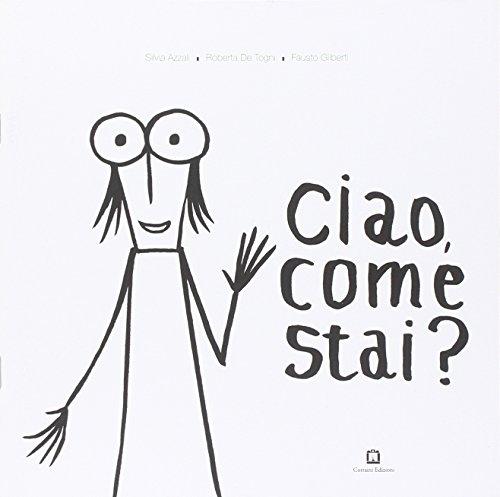 Ciao, come stai?