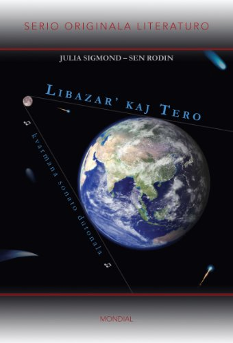 Libazar' kaj Tero (Originala romano en Esperanto) (Basque Edition) por Sen Rodin