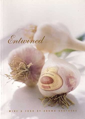 Entwined — When Wine and Food Are in Perfect Harmony