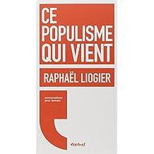 Ce populisme qui vient