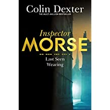 Last Seen Wearing (Inspector Morse Series Book 2)