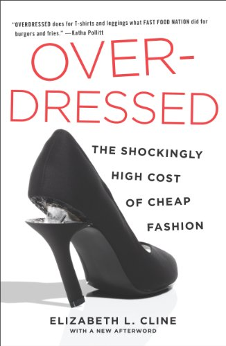 Overdressed: The Shockingly High Cost of Cheap Fashion (English Edition) por Elizabeth L. Cline