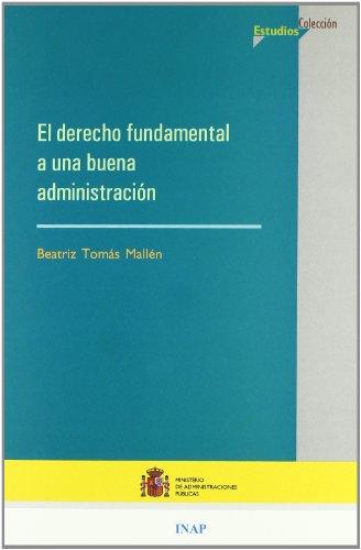El derecho fundamental a una buena administración (Estudios)