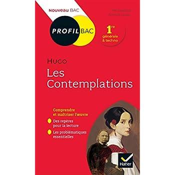 Profil - Hugo, Les Contemplations: toutes les clés d analyse pour le bac (programme de français 1re 2019-2020)
