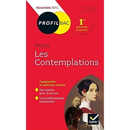 Profil - Hugo, Les Contemplations : toutes les clés d analyse pour le bac (programme de français 1re 2019-2020) (Profil Bac)