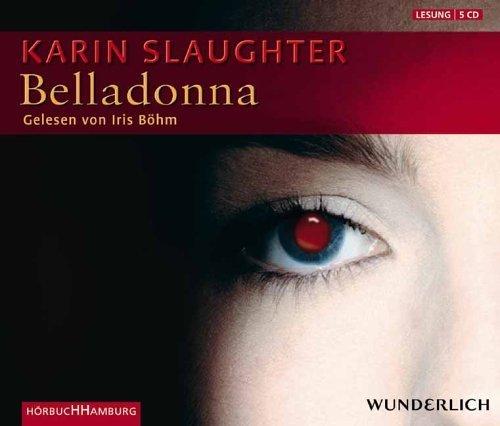 Belladonna. 5 CDs von Slaughter. Karin (2005) Audio CD