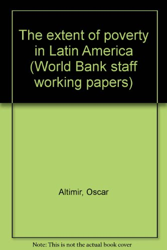 the-extent-of-poverty-in-latin-america-world-bank-staff-working-papers