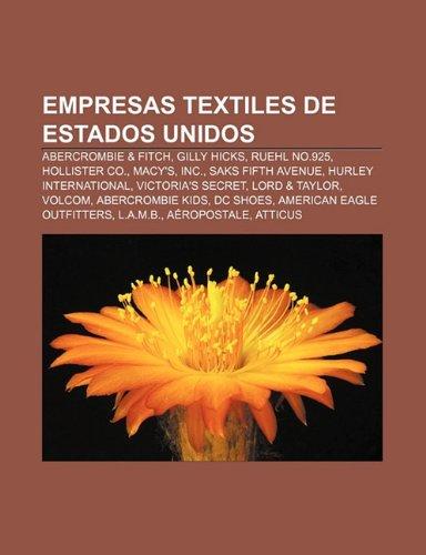 empresas-textiles-de-estados-unidos-abercrombie-fitch-gilly-hicks-ruehl-no925-hollister-co-macys-inc