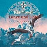 Lanze und Licht, 6 Audio-CDs. Von