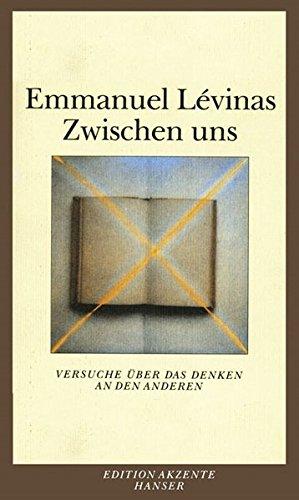 Zwischen uns: Versuche über das Denken an den Anderen par Emmanuel Levinas