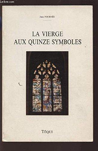 La Vierge aux quinze symboles