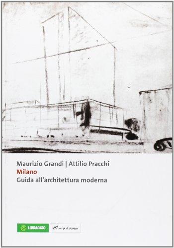 Milano. guida all'architettura moderna