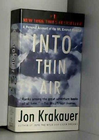 Into Thin Air: A Personal Account of the Mount Everest Disaster (Paperback) - Common