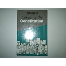 Debating the Constitution: New Perspectives on Constitutional Reform