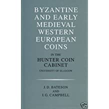 Catalogue of Coins in the Hunter Coin Cabinet: Byzantine and Early Medieval Western European Coins in the Hunter Coin Cabinet, University of Glasgow v. 6