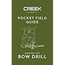 Pocket Field Guide:  Master the Bow Drill (English Edition)