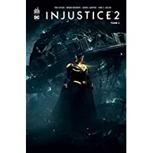 Injustice 2, Tome 2 :